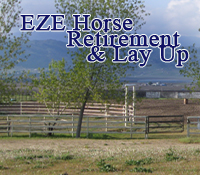 EZE Horse Retirement  & Lay Up, Tehachapi, CA